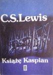 C.S. Lewis • Książę Kaspian. Opowieści z Narnii