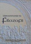 Mieczysław Krąpiec, Stanisław Kamiński i inni • Wprowadzenie do filozofii