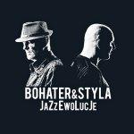 Bohater&Styla • JaZzEwolucje • CD