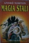 Andre Norton • Magia stali
