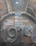Agnieszka Partridge • Otwórzcie bramy pamięci. Cmentarze wojenne z lat 1914-1918 w Małopolsce