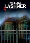 William Lashner • Gorzka prawda