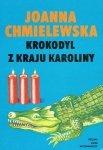 Joanna Chmielewska • Krokodyl z kraju Karoliny