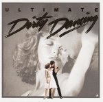 Soundtrack • Dirty Dancing Ultimate • CD