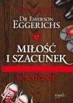 Emerson Eggerichs • Miłość i szacunek w rodzinie