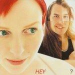 Hey • ? • CD