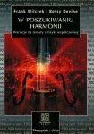 Frank Wilczek, Betsy Devine • W poszukiwaniu harmonii. Wariacje na tematy z fizyki współczesnej