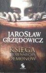 Jarosław Grzędowicz • Księga jesiennych demonów