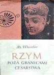 Mortimer Wheeler • Rzym poza granicami cesarstwa