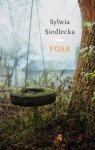 Sylwia Siedlecka • Fosa