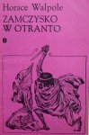 Horace Walpole • Zamczysko w Otranto