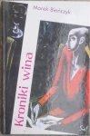 Marek Bieńczyk • Kroniki wina [dedykacja autora]