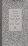 Wacław Oszajca • Reszta większa od całości