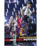 Bartek Koziczyński • Red Hot Chili Peppers. Kalifornizacja