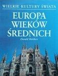Donald Matthew • Europa wieków średnich [Wielkie kultury świata]