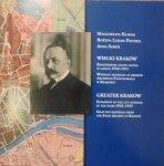 Małgorzata Klimas, Bożena Lesiak-Przybył, Anna Sokół • Wielki Kraków. Rozszerzenie granic miasta w latach 1910-1915