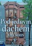 Amy Sohn • Pod jednym dachem