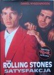 Daniel Wyszogrodzki • The Rolling Stones. Satysfakcja