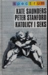 Kate Saunders, Peter Stanford • Katolicy i seks