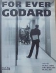 Edited by Michael Temple, James Williams, Michael Witt • For Ever Godard