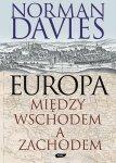 Norman Davies • Europa. Między wschodem a zachodem