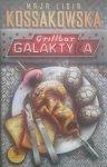 Lidia Kossakowska • Grillbar Galaktyka