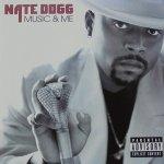 Nate Dogg • Music & Me • CD