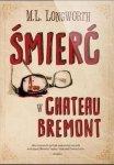 Bremont M.L. Longworth • Śmierć w Chateau Bremont
