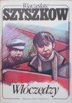Wieczesław Szyszkow • Włóczędzy