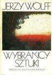 Jerzy Wolff • Wybrańcy sztuki. Szkice