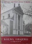 Kolno Grajewo i okolice Katalog zabytków sztuki w Polsce