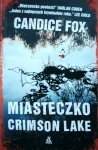 Candice Fox • Miasteczko Crimson Lake