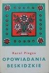 Karol Piegza • Opowiadania beskidzkie