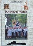 Antoni Jackowski • Pielgrzymowanie [A to Polska właśnie]