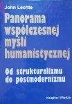John Lechte • Panorama współczesnej myśli humanistycznej. Od strukturalizmu do postmodernizmu