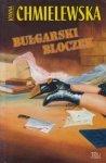 Joanna Chmielewska • Bułgarski bloczek