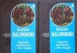 Bronisław Malinowski •  Ogrody koralowe i ich magia. 2 tomy