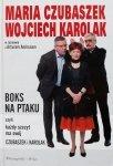 Artur Andrus, Maria Czubaszek, Wojciech Karolak • Boks na Ptaku, czyli każdy szczyt ma swój Czubaszek i Karolak