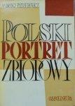 Andrzej Ryszkiewicz • Polski portret zbiorowy