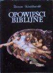 Zenon Kosidowski • Opowieści biblijne