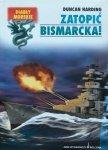 Duncan Harding • Zatopić Bismarcka!
