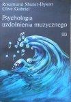 Rosamund Shuter-Dyson, Clive Gabriel • Psychologia uzdolnienia muzycznego