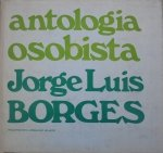 Jorge Luis Borges • Antologia osobista