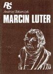 Andrzej Tokarczuk • Marcin Luter