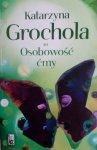 Katarzyna Grochola • Osobowość ćmy
