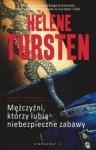 Helene Tursten • Mężczyźni, którzy lubią niebezpieczne zabawy