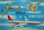 Eugeniusz Banaszczyk • O lotach, pilotach i samolotach [Jurjewicz]