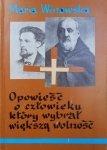 Maria Winowska • Święty Brat Albert. Opowieść o człowieku, który wybrał większą wolność