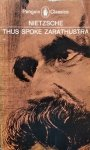Friedrich Nietzsche • Thus Spoke Zarathustra