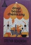 Stefan Sękowski • Drugi bazar chemiczny